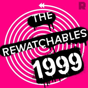 The Rewatchables 1999