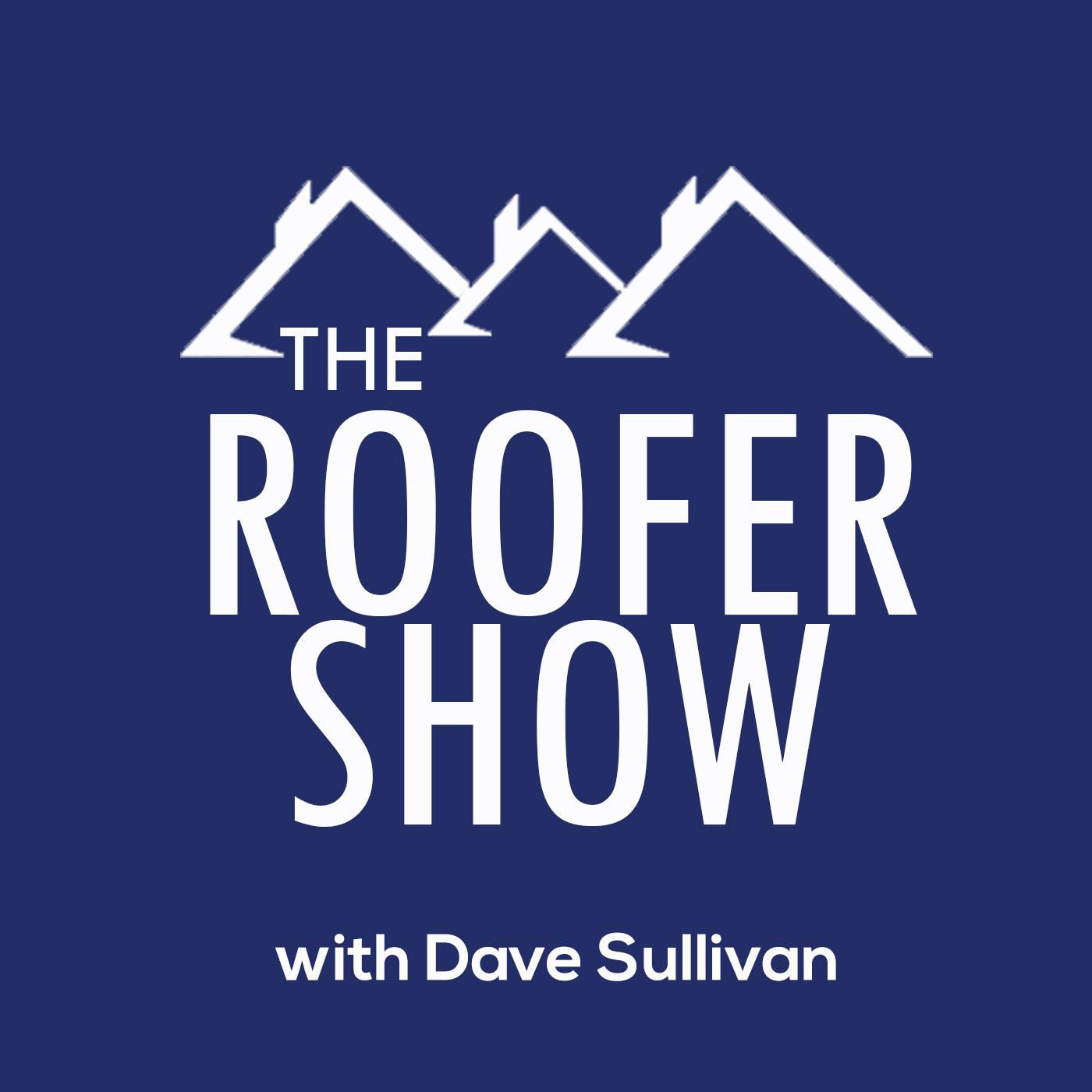 Top Business Podcasts 2020.The Roofer Show Podcast Dave Sullivan Listen Notes