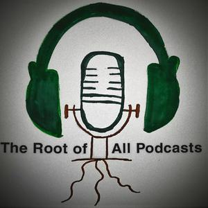 Best Entertainment News Podcasts (2019): The Root of All Podcasts
