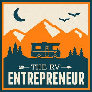 The RV Entrepreneur with Heath Padgett