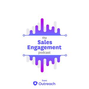 The Sales Engagement Podcast