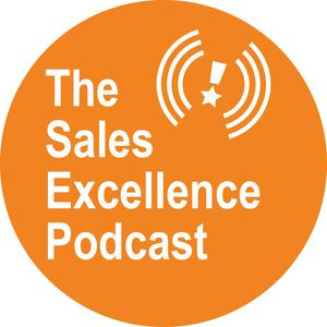 Best Sales Podcasts (2019): The Sales Excellence Podcast