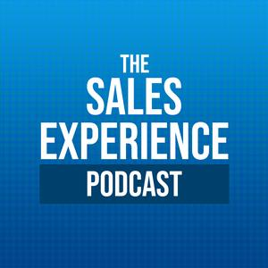 Best Careers Podcasts (2019): The Sales Experience Podcast