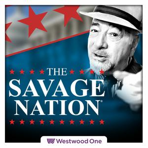Best News Commentary Podcasts (2019): The Savage Nation Podcast
