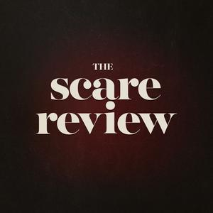 The Scare Review: A Horror Movie Podcast