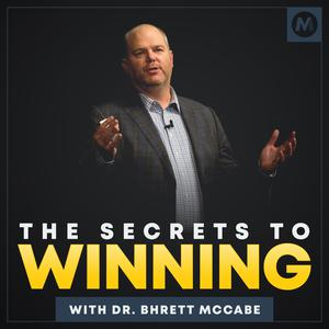 The Secrets to Winning with Dr. Bhrett McCabe