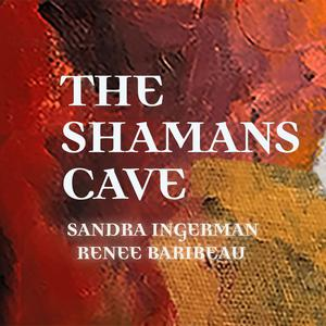 Best Religion & Spirituality Podcasts (2019): The Shamans Cave