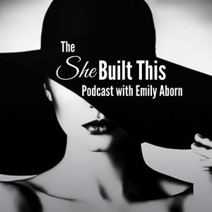The She Built This Podcast