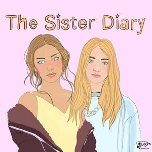 Best Fashion & Beauty Podcasts (2019): The Sister Diary