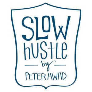 The Slow Hustle Podcast: Online Business, Entrepreneurship, Hustle, Family and Managing the Pendulum...