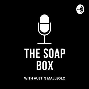 Best Fitness Podcasts (2019): The Soap Box with Austin Malleolo