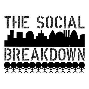 The Social Breakdown