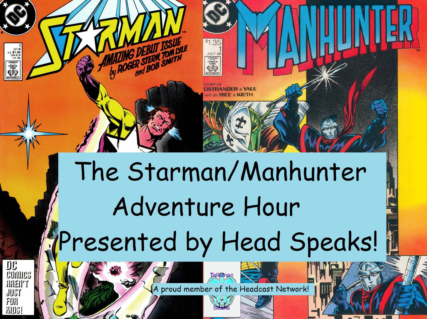 Episode 16: May 1989 - The Starman/Manhunter Adventure Hour