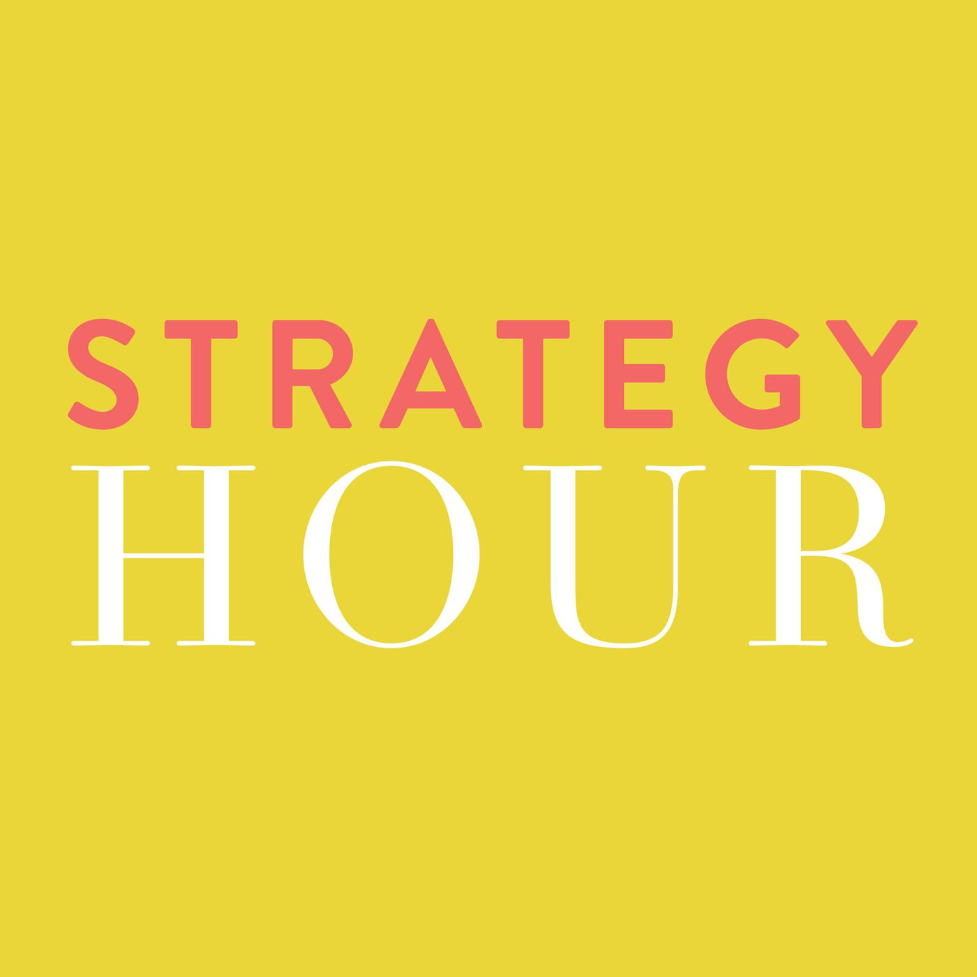 Top Business Podcasts 2020.The Strategy Hour Podcast Online Business Blogging