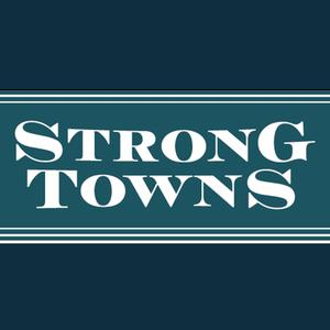 The Strong Towns Podcast