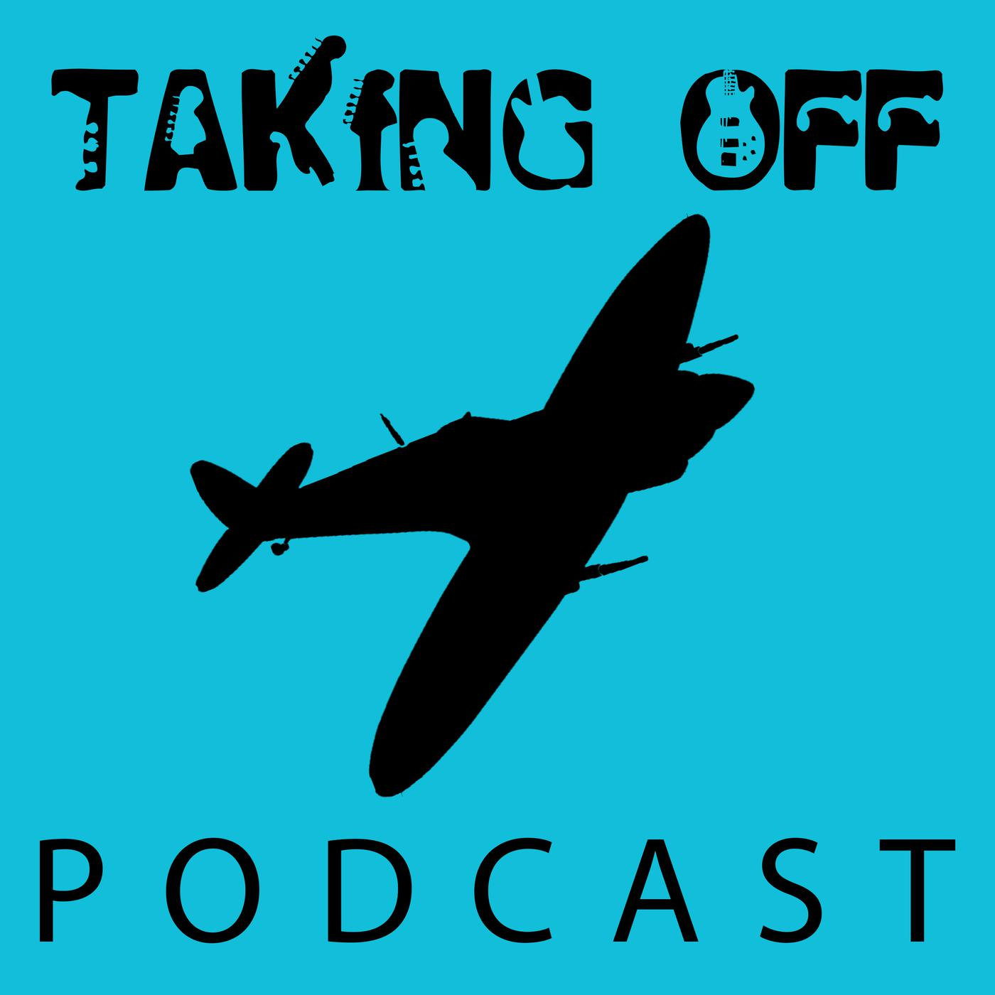 The Taking Off Podcast - Taking Off Podcast | Listen Notes