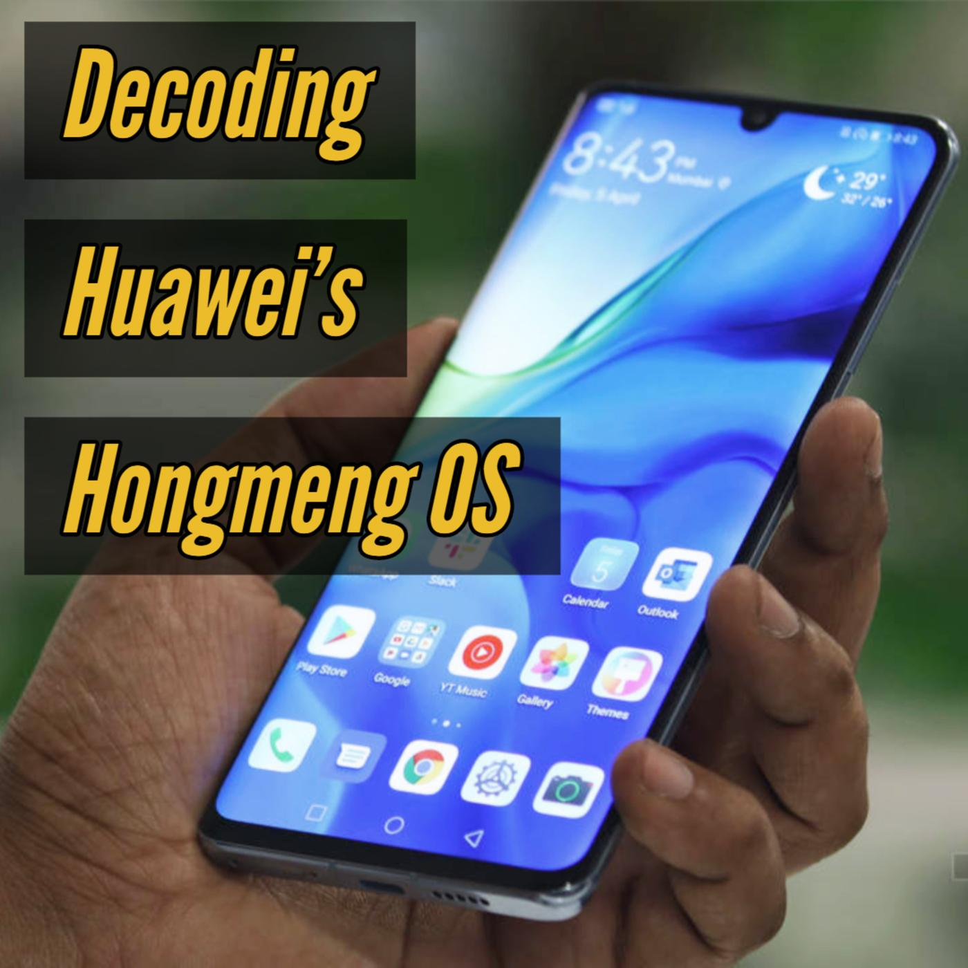 What is Huawei's Hongmeng operating system? - The Tech2