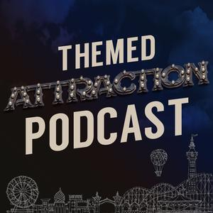 Best Design Podcasts (2019): The Themed Attraction Podcast