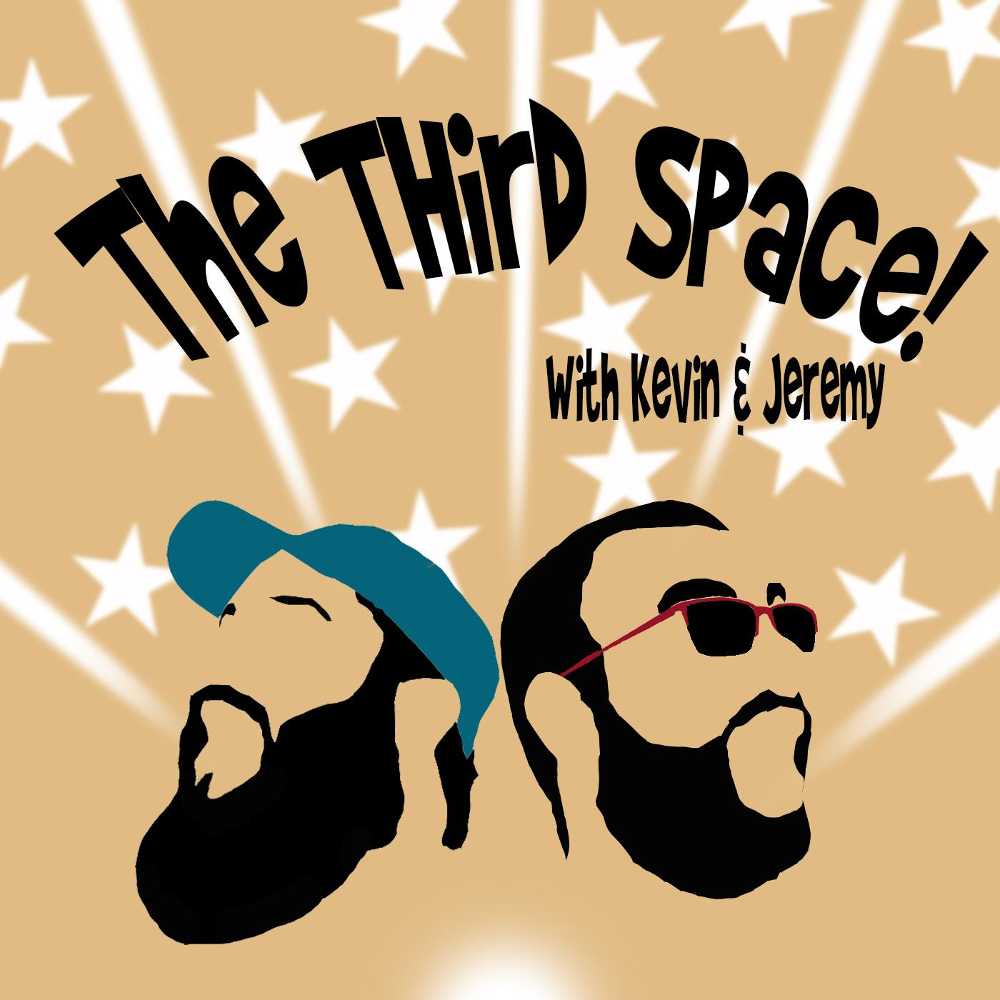 The Third Space (podcast) - Kevin Weir & Jeremy Verkley