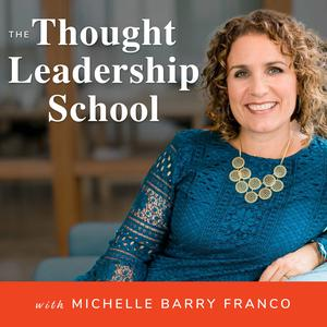The Thought Leadership School