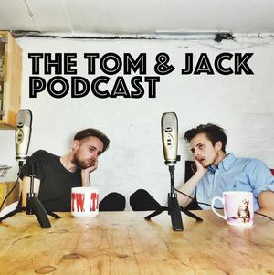 Die besten Impro-Comedy-Podcasts (2019): The Tom and Jack Podcast