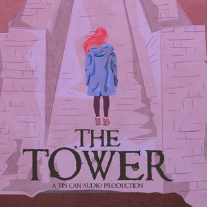Best Fiction Podcasts (2019): The Tower