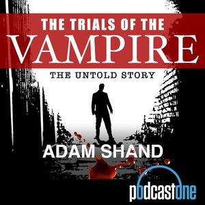 The Trials of the Vampire