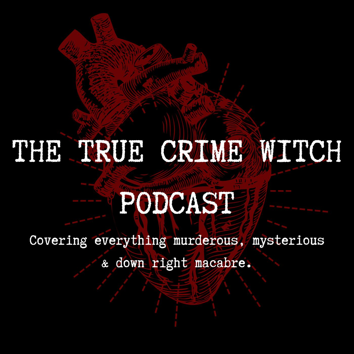 Episode 23 The West Mesa Bone Collector The True Crime Witch Podcast Listen Notes