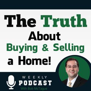 The Truth About Buying & Selling a Home