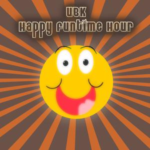 The UBK Happy Funtime Hour