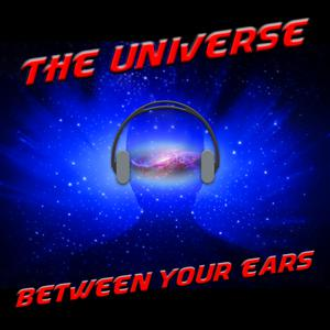The Universe Between Your Ears