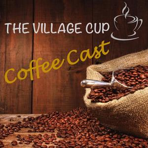 Best Shopping Podcasts (2019): The Village Cup Coffee Cast