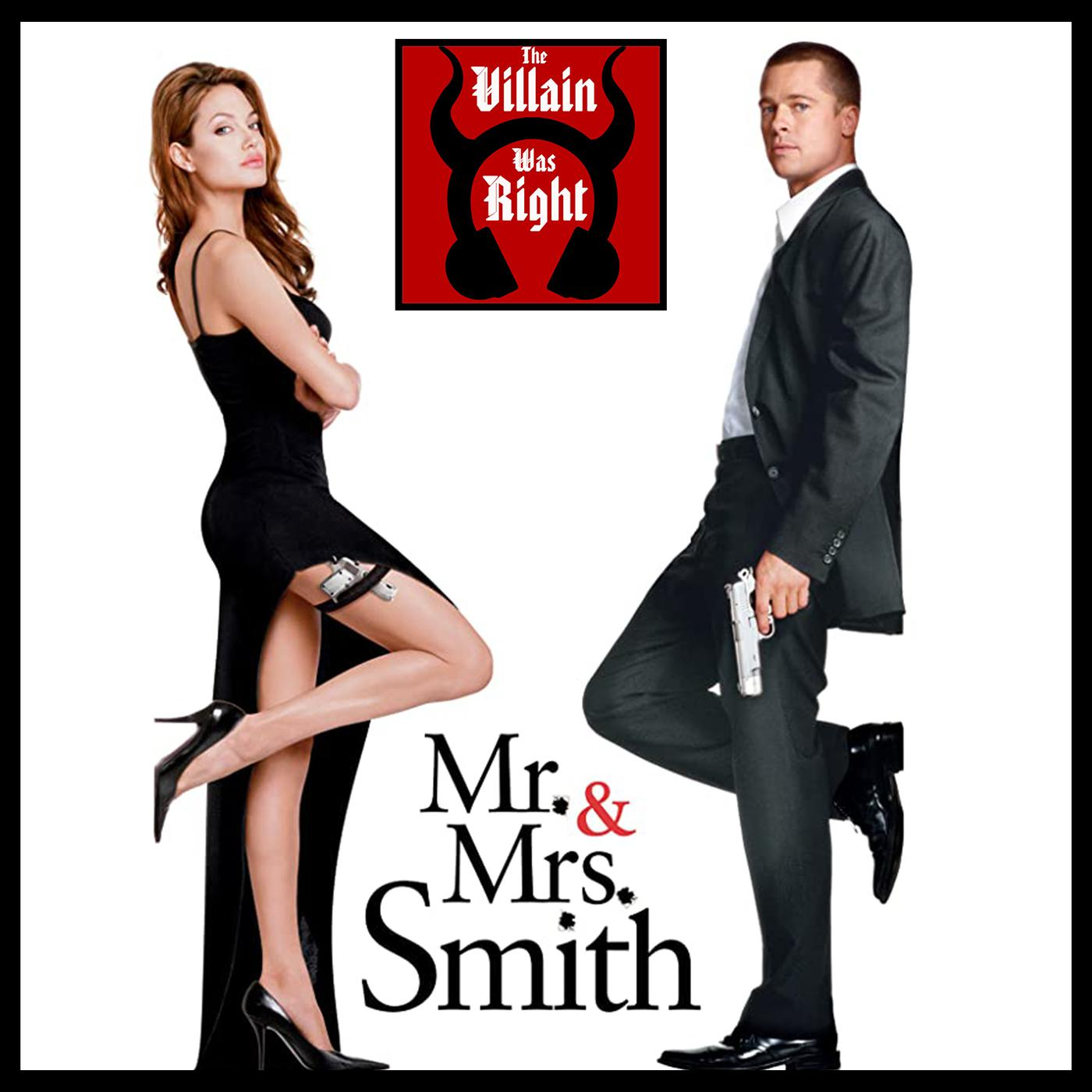 81 Mr And Mrs Smith 2005 The Villain Was Right Podcast Listen Notes
