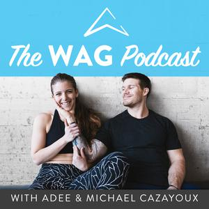 Best Fitness & Nutrition Podcasts (2019): The WAG Podcast