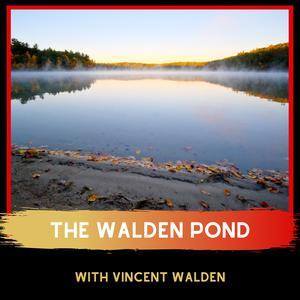 Best Business News Podcasts (2019): The Walden Pond