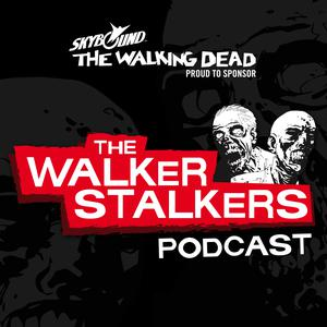 The Walker Stalkers: A Podcast for Fans of The Walking Dead