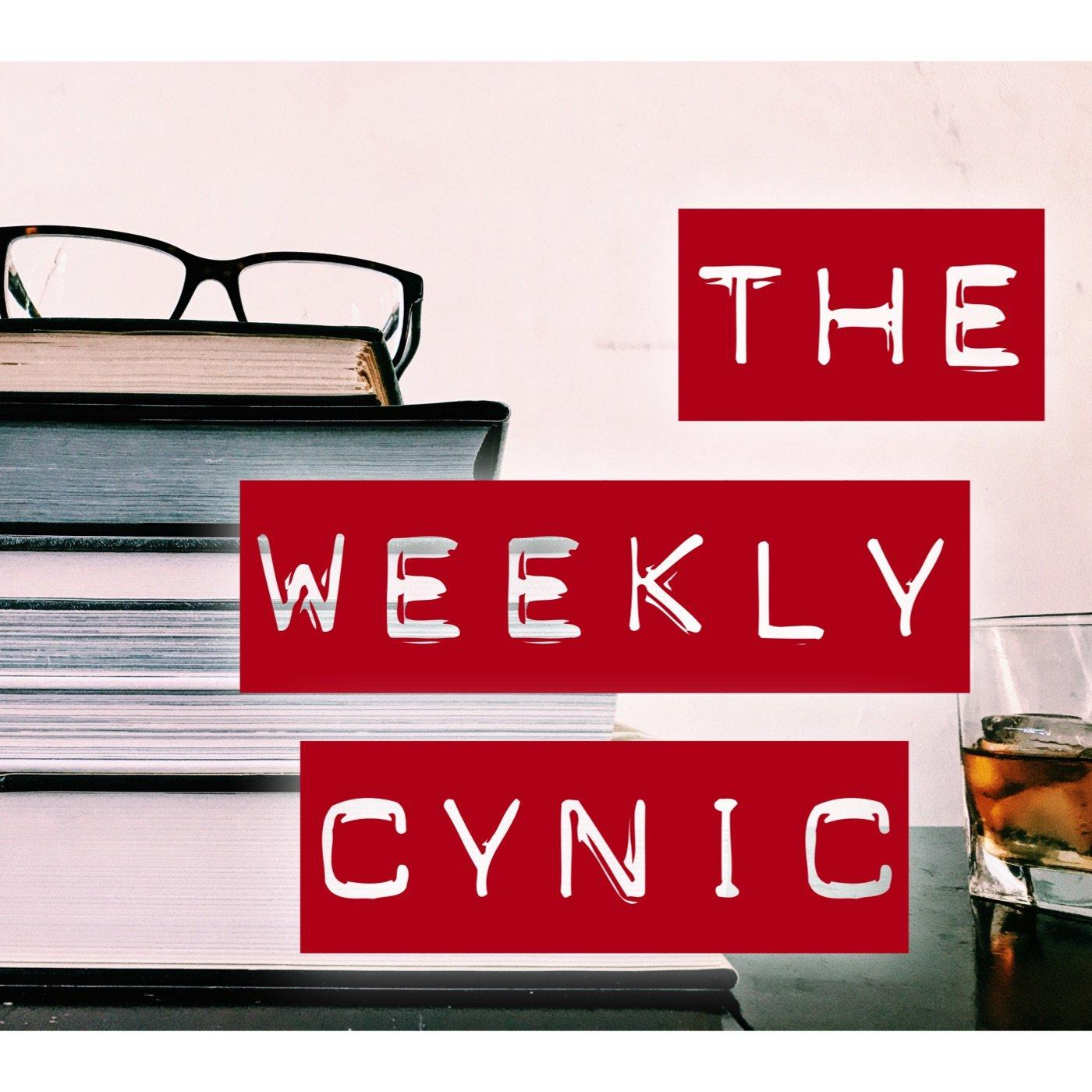 The Weekly Cynic (podcast) - jm fisher | Listen Notes