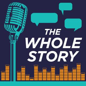 The Whole Story Podcast