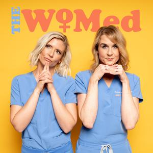 Best Medicine Podcasts (2019): The WoMed