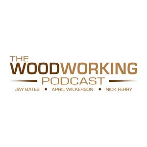 Best Leisure Podcasts (2019): The Woodworking Podcast
