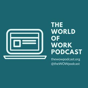 The World of Work Podcast