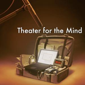 Best Fiction Podcasts (2019): Theater for the Mind