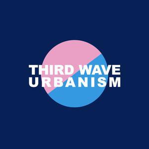 Third Wave Urbanism