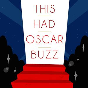 Best Movie Podcasts (2019): This Had Oscar Buzz
