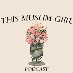 This Muslim Girl Podcast