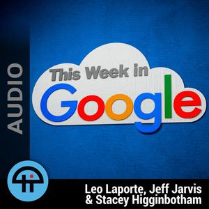 Best Tech News Podcasts (2019): This Week in Google (MP3)