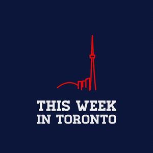 This Week in Toronto