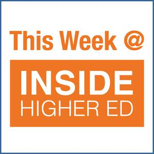 Best Higher Education Podcasts (2019): This Week @ Inside Higher Ed