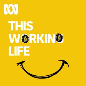 This Working Life - ABC RN