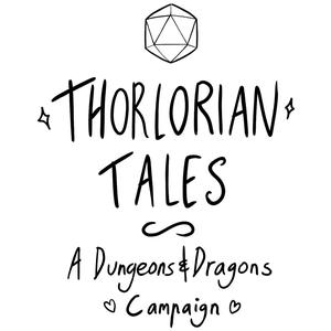 Thorlorian Tales: A Dungeons and Dragons Campaign